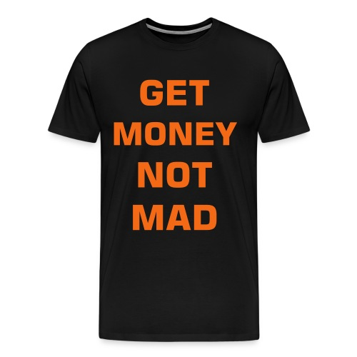 GET MONEY #1 - Men's Premium T-Shirt