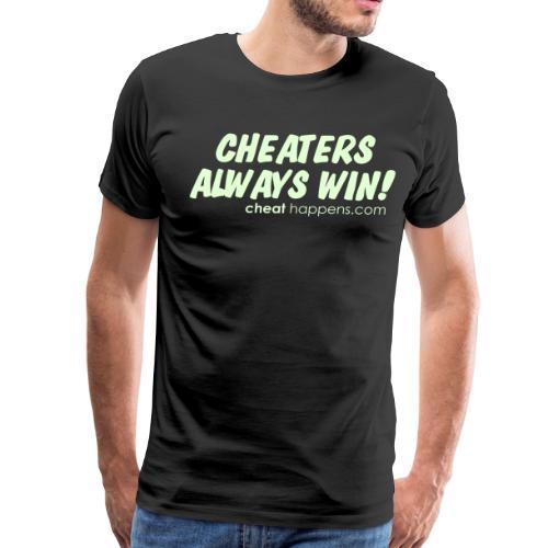 Cheaters always win - Men's Premium T-Shirt