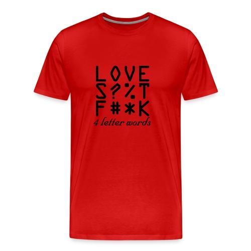 4 letter word - Men's Premium T-Shirt