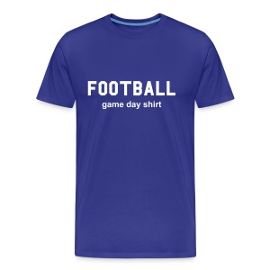 Football Game Day Shirt - Men's Premium T-Shirt