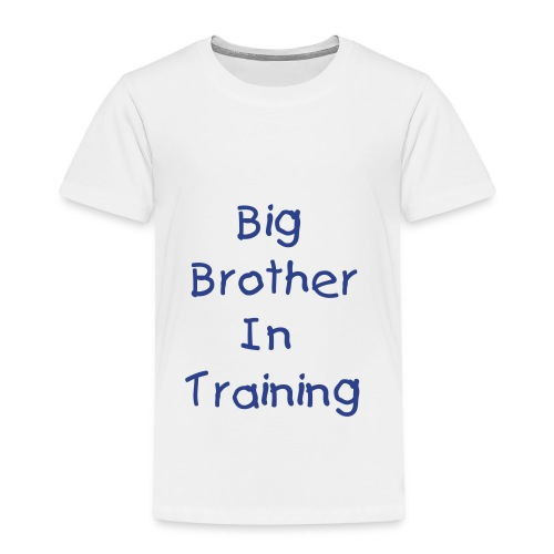 Big Brother in training - Toddler Premium T-Shirt