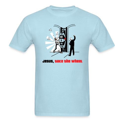 Jesus Take the Wheel - Men's T-Shirt