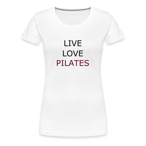 LIVE LOVE PILATES Plus - Women's Premium T-Shirt