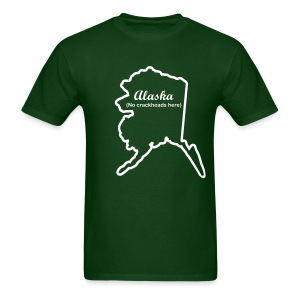Alaska - No Crackheads Here - Men's T-Shirt
