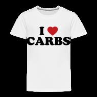 Baby & Toddler Shirts ~ Toddler Premium T-Shirt ~ Toddler I Love Carbs, White