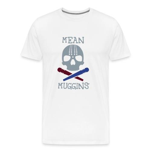 Mean Muggin - Men's Premium T-Shirt