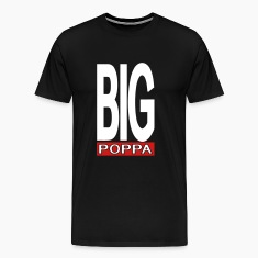 Black Big Poppa With Outline T-Shirts (Short sleeve)
