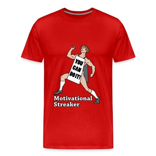 Motivational Streaker - Men's Premium T-Shirt