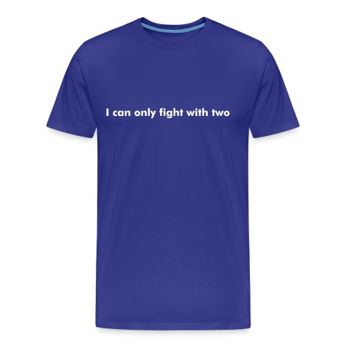 Only Two - Men's Premium T-Shirt
