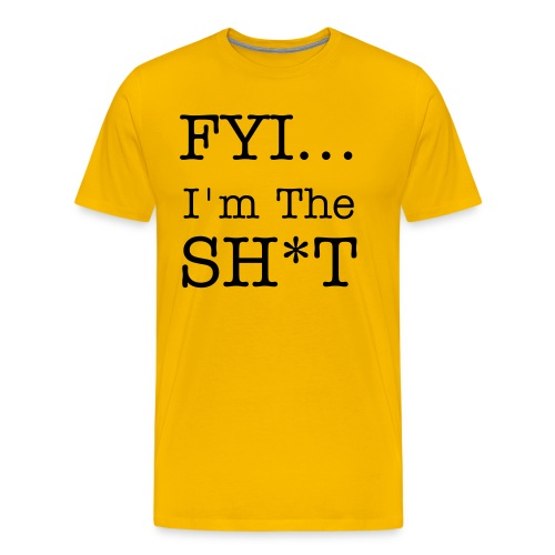 I'm the sh*t - Men's Premium T-Shirt