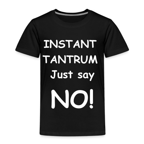 tantrum - Toddler Premium T-Shirt