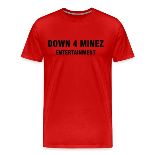 Down 4 Minez Entertainment Mens's Heavyweight Cotton Tee - Men's Premium T-Shirt