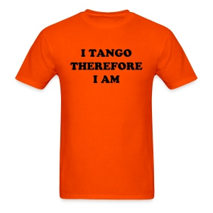 I tango therefore I am  - Men's T-Shirt