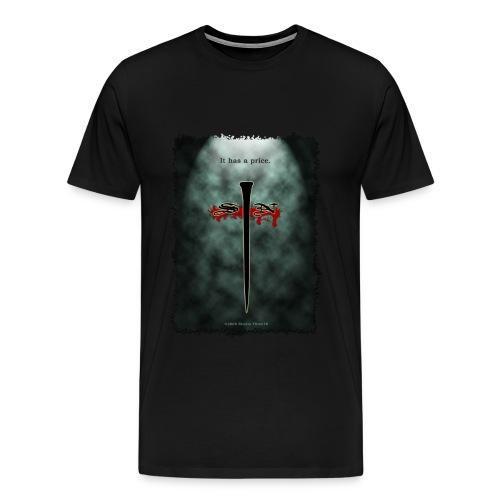 Sin It Has A Price Tee - Men's Premium T-Shirt