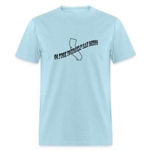 Go Fuck Yourself San Diego - Men's T-Shirt