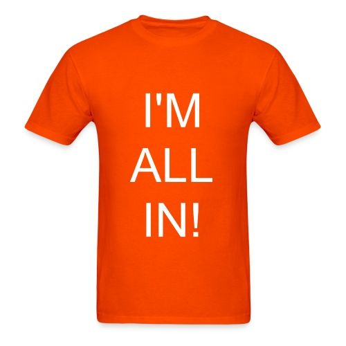 All In T-shirt - Men's T-Shirt