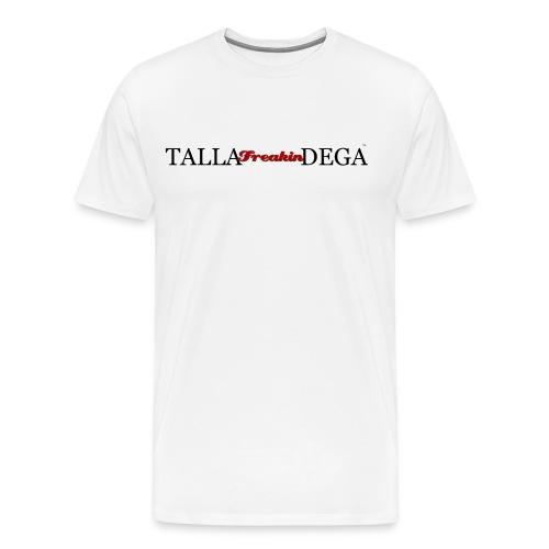 SPECIAL EDITION: Talla-Freakin-Dega Tee - Men's Premium T-Shirt
