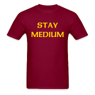T-Shirts ~ Men's T-Shirt ~ Stay Medium