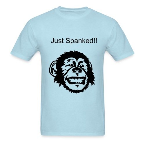 Spanked and luvin it! - Men's T-Shirt