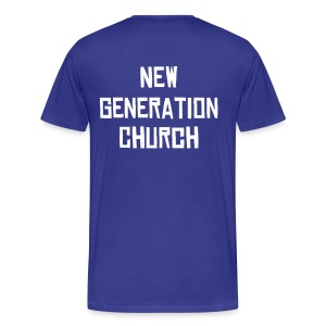 New Generation Church T-Shirt Back - Men's Premium T-Shirt
