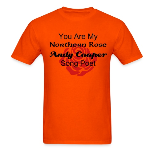 You Are my Northern Rose T-Shirt - Men's T-Shirt