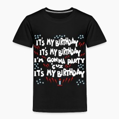 Black It's My Birthday, I'm Gonna Party Toddler Shirts