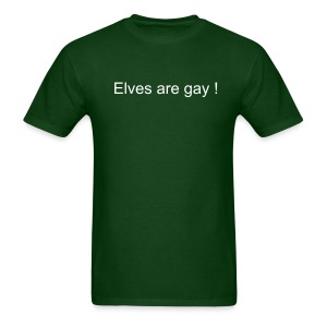 Elves are gay - T-shirt pour hommes