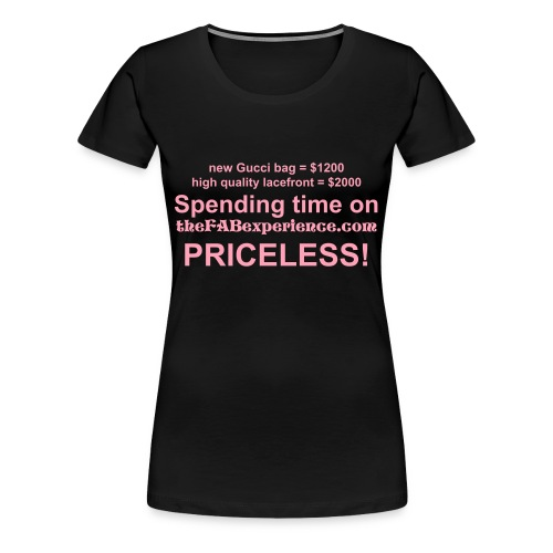 the Priceless FABtee- Voluptuous - Women's Premium T-Shirt