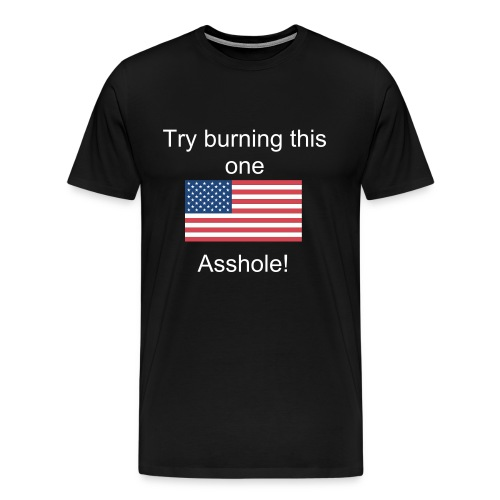 Try burning this one - Men's Premium T-Shirt