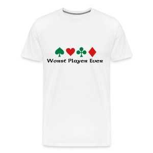 Worst Player Ever - Men's Premium T-Shirt