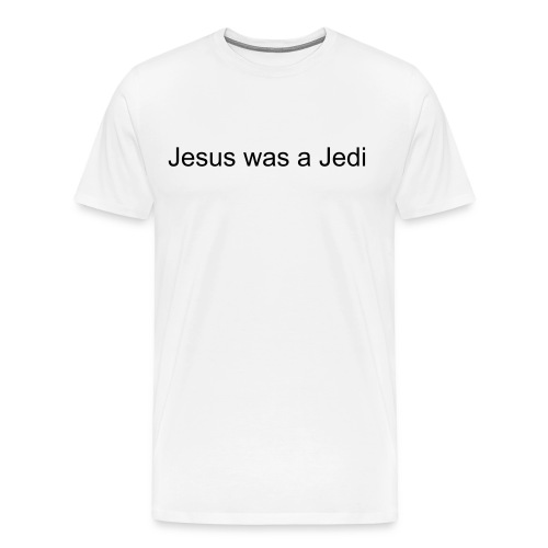 Jesus was a Jedi - Men's Premium T-Shirt