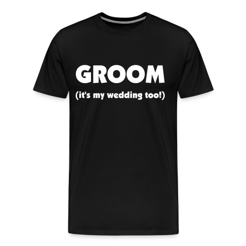 Groom Wedding Shirt - Men's Premium T-Shirt