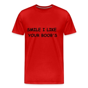 SMILE I LIKE YOUR BOOB'S - Men's Premium T-Shirt