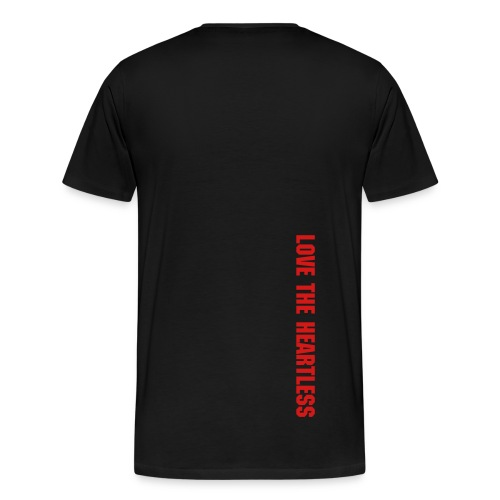 Love The Heartless (Back Of Tee)-Black - Men's Premium T-Shirt