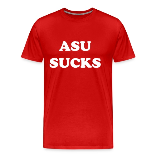 ASU SUCKS - Men's Premium T-Shirt