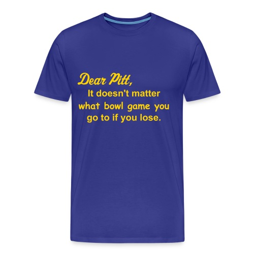 It doesn't matter what bowl game you do to.. - Men's Premium T-Shirt