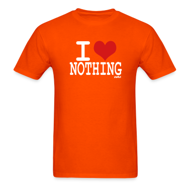 Orange i love nothing by wam T-Shirts