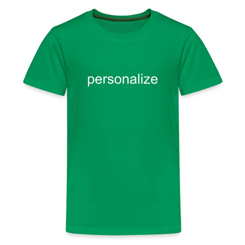Personalize for Free  - Kids' Premium T-Shirt