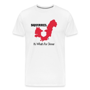 Squirrel - It's What's For Dinner - Men's Premium T-Shirt