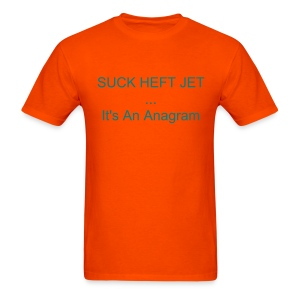 SUCK HEFT JET - For the literary Dolphins fan. - Men's T-Shirt