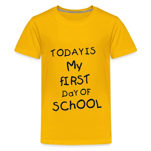 FIRST DAY OF SCHOOL KIDS T-SHIRT - Kids' Premium T-Shirt