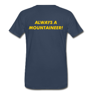 T-Shirts ~ Men's Premium T-Shirt ~ Once a Mountaineer