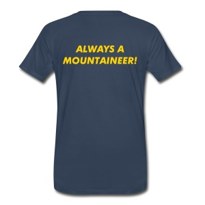 Once a Mountaineer - Men's Premium T-Shirt