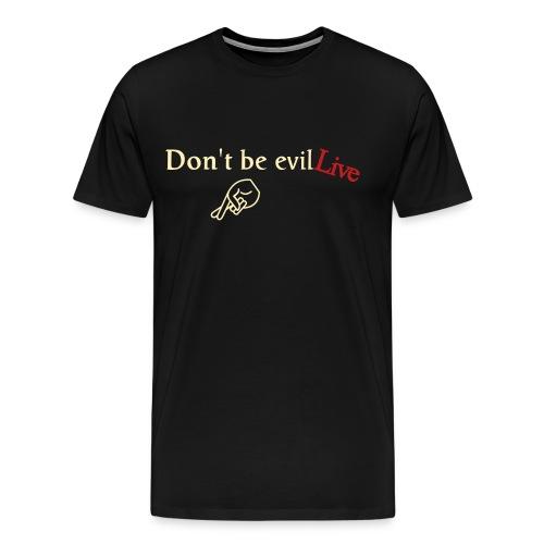 Live Evil by Park CLoth$ - Men's Premium T-Shirt