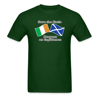 Forest green Save the Gaels, harpoon an Englishman T-Shirts