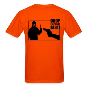 Drop 200 pounds fast! t-shirt (multiple colors) - Men's T-Shirt