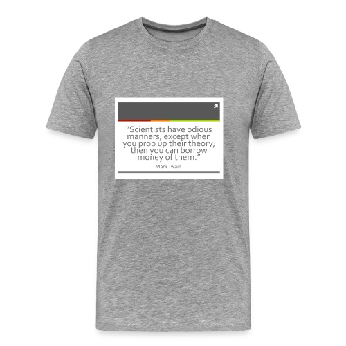 Mark Twain Scientist Quote T-Shirt - Men's Premium T-Shirt