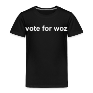 Baby & Toddler Shirts ~ Toddler Premium T-Shirt ~ Toddler 'vote for woz' T-Shirt