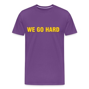 Ques - We Go Hard - Men's Premium T-Shirt