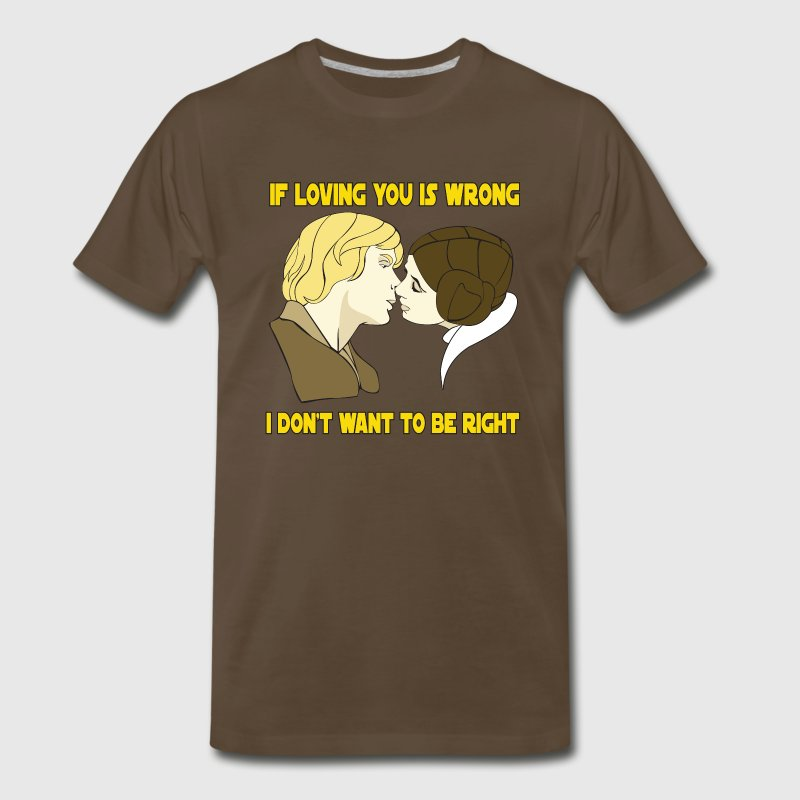 If Loving You Is Wrong - Men's Premium T-Shirt